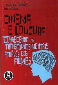 Cinema e Loucura: Conhecendo os transtornos mentais através dos filmes