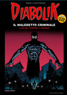Diabolik Extra Serie n. 1: Il Maledetto Criminale