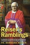 Reiser's Ramblings by Bernard Reiser