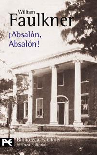 ¡Absalón, Absalón! by William Faulkner