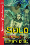 Sold (Wicked Missions, #4)