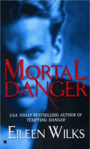 Mortal Danger (World of the Lupi, #2)