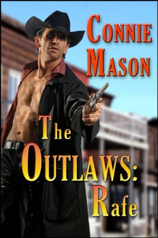 The Outlaws: Rafe(Outlaw Trilogy 1)