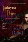 Twice Dead (Haven, #2)