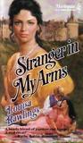 Stranger In My Arms (Harlequin Historical #60)