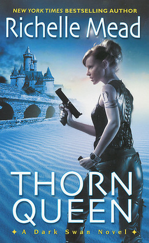Thorn Queen by Richelle Mead