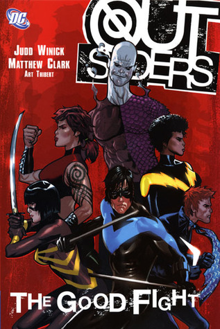 Outsiders, Vol. 5: The Good Fight