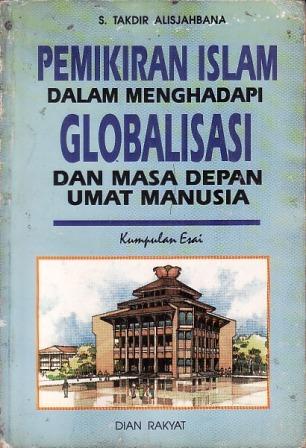 Pemikiran Islam Dalam Menghadapi Globalisasi Dan Masa Depan Umat
