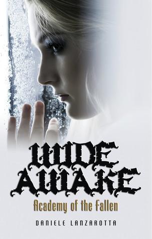Wide Awake(Academy of the Fallen 1)