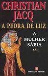 A Mulher Sábia by Christian Jacq