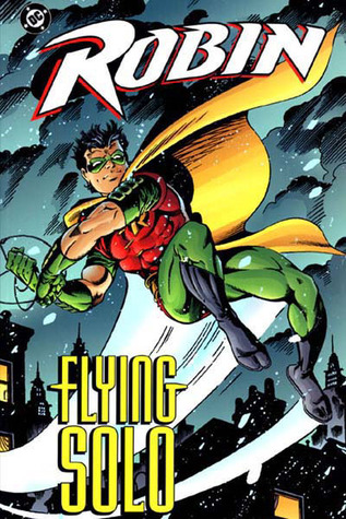 Robin: flying solo by Chuck Dixon
