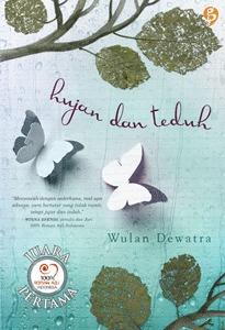 Hasil gambar untuk Novel Hujan dan Teduh – Wulan Dewatra