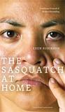 Sasquatch at Home: Traditional Protocols & Modern Storytelling