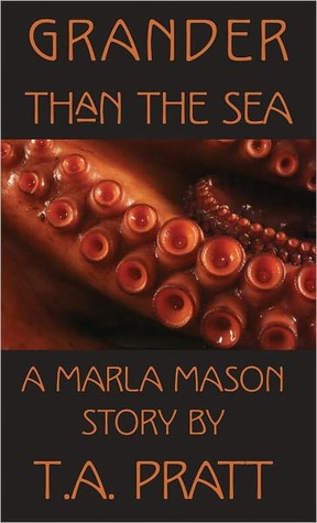 Grander Than the Sea (Marla Mason, #1.5)