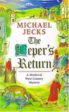 The Leper's Return (Knights Templar, #6)