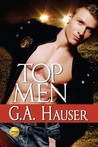 Top Men by G.A. Hauser