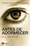 Antes de Adormecer by S.J. Watson