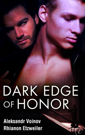 Dark Edge of Honor by Aleksandr Voinov