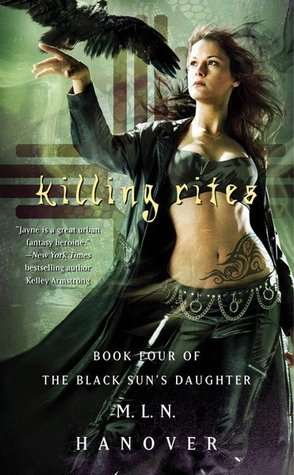 Killing Rites(The Black Suns Daughter 4)