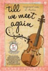 Till We Meet Again by Yoana Dianika