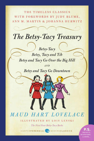 The Betsy Tacy Treasury por Maud Hart Lovelace, Lois Lenski