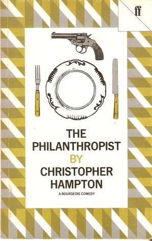 The Philanthropist: A Bourgeois Comedy