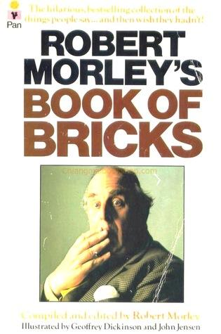 Robert Morley's Book Of Bricks