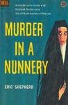 Murder in a Nunnery (Harrington Convent, #1)