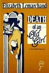 Death of an Old Girl (Pollard & Toye, #1)