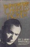 Charles Boyer: The Reluctant Lover
