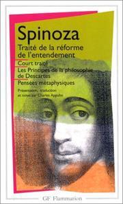 Court traité/Traité de la réforme de l'entendement/Principes de la philosophie de Descartes/Pensées métaphysiques