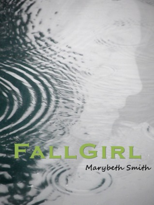 Fall Girl by Marybeth Smith