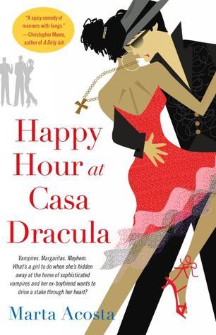 Happy Hour at Casa Dracula (Casa Dracula, #1)