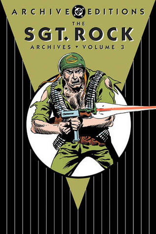 The Sgt. Rock Archives, Vol. 3