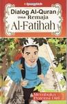 Dialog Al- Quran Untuk Remaja: Al- Fatihah