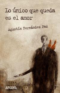 Lo unico que queda es el amor / All that Remains is Love