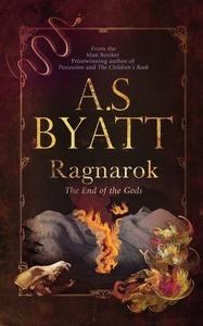 Ragnarok by A.S. Byatt