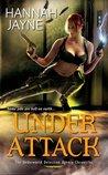 Under Attack (Underworld Detection Agency, #2)