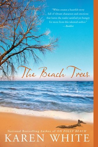 The Beach Trees by Karen   White