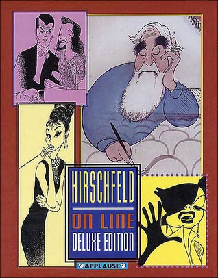 Hirschfeld on Line: Hardcover Book - Limited Boxed Signed Edition