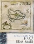 Haru, eräs saari by Tove Jansson