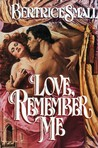 Love, Remember Me (Wyndham Saga, #2)