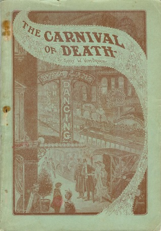 The Carnival of Death or the Modern Dance and Other Amusements