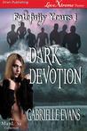 Dark Devotion (Fatefully Yours #1)