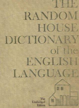 The Random House Dictionary of the English Language