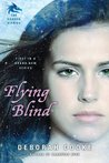 Flying Blind (Dragon Diaries #1)
