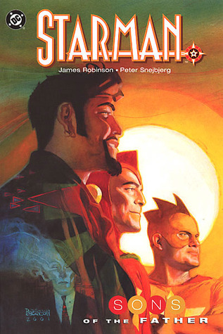 Téléchargement du livre électronique Google epub Starman, Vol. 10: Sons of the Father 1401204732 PDF by James Robinson Illustrator: Peter Snejbjerg
