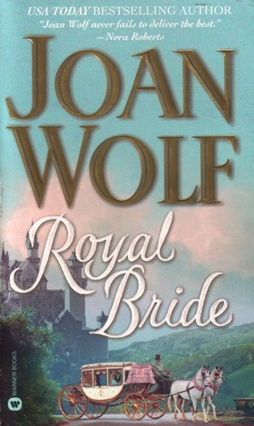 Royal bride by joan wolf fandeluxe Ebook collections