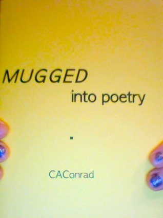 MUGGED into poetry