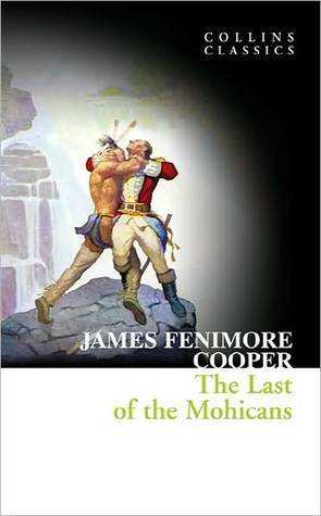Collins Classics ? The Last of the Mohicans